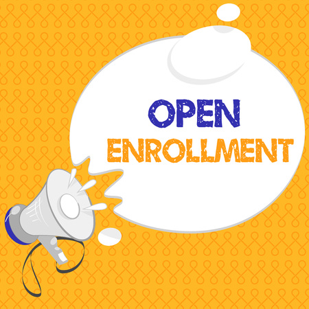 Handwriting text Open Enrollment. Concept meaning The yearly period when people can enroll an insurance.
