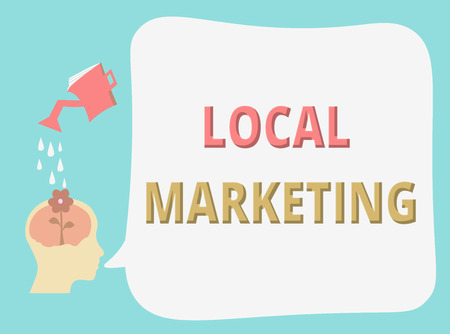 Writing note showing Local Marketing. Business photo showcasing A local business where a product buy and sell in area base. Reklamní fotografie