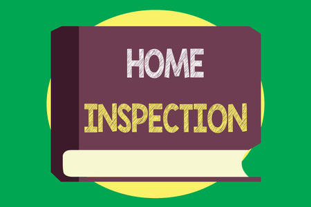 Handwriting text writing Home Inspection. Concept meaning Examination of the condition of a home related property.