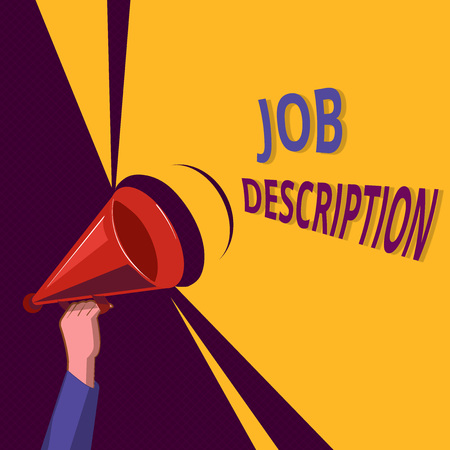 Conceptual hand writing showing Job Description. Business photo showcasing A document that describes the responsibilities of a position.