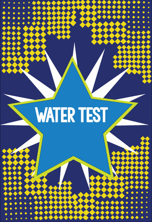 Handwriting text writing Water Test. Concept meaning Sampling of various liquid streams and analysis of their quality. Stock Photo