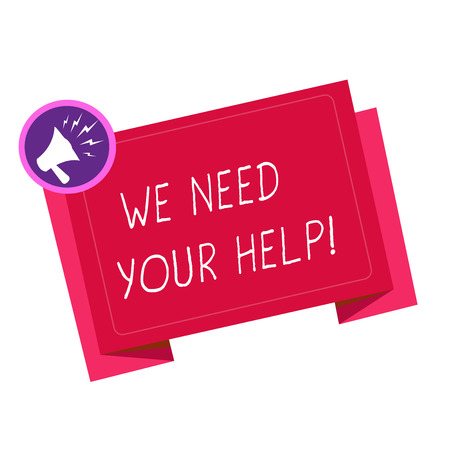 Writing note showing We Need Your Help. Business photo showcasing Service Assistance Support Avail Benefit Aid Grant. Stockfoto