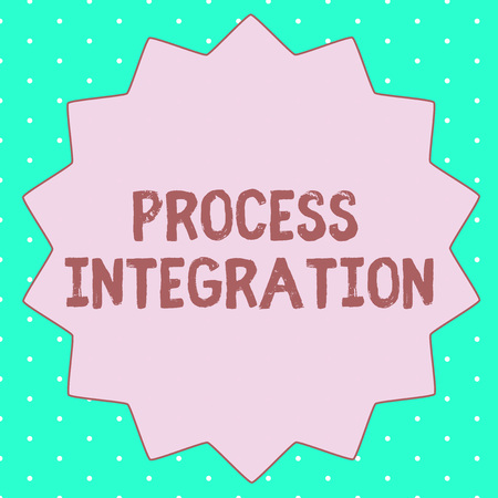 Text sign showing Process Integration. Conceptual photo Connectivity of Systems Services and Information. Stock Photo