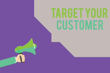 Text sign showing Target Your Customer. Conceptual photo Tailor Marketing Pitch Defining Potential Consumers. Foto de archivo