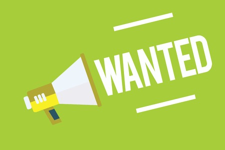 Conceptual hand writing showing Wanted. Business photo showcasing Desire something Wish want Hoping for Somebody being searched Megaphone green background important message speaking loud Foto de archivo