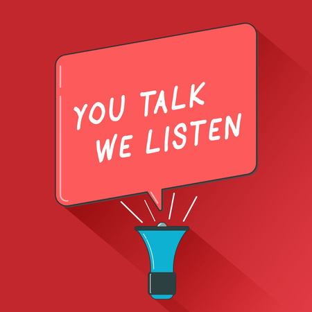 Writing note showing You Talk We Listen. Business photo showcasing Two Way Communication Motivational Conversation. Фото со стока - 109762810