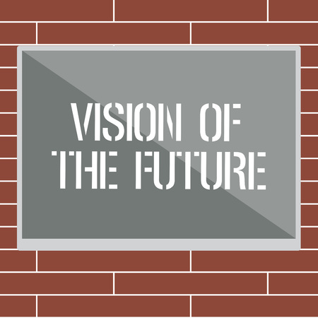Handwriting text writing Vision Of The Future. Concept meaning Seeing something Ahead a Clear Guide of Action.