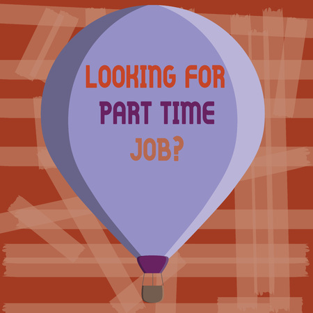 Writing note showing Looking For Part Time Job question. Business photo showcasing to Earn Extra Money Work Few Hours. Foto de archivo