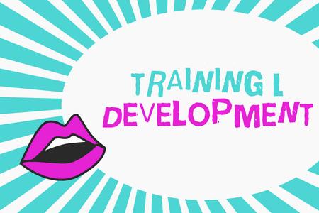 Writing note showing TrainingandDevelopment. Business photo showcasing Organize Additional Learning expedite Skills.