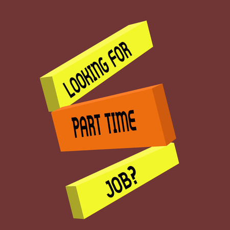 Conceptual hand writing showing Looking For Part Time Job question. Business photo text to Earn Extra Money Work Few Hours. Foto de archivo