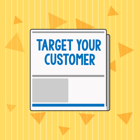 Handwriting text Target Your Customer. Concept meaning Tailor Marketing Pitch Defining Potential Consumers. Foto de archivo