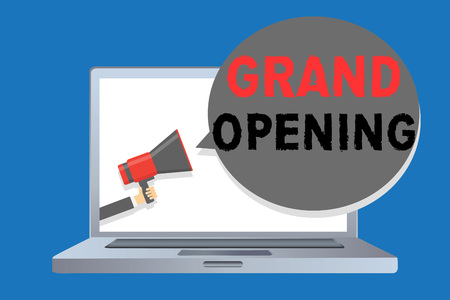 Writing note showing Grand Opening. Business photo showcasing Ribbon Cutting New Business First Official Day Launching Man holding megaphone loudspeaker speech bubble message speaking loud