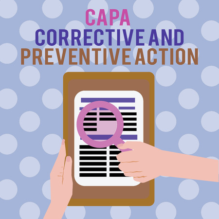 Text sign showing Capa Corrective And Preventive Action. Conceptual photo Elimination of nonconformities.