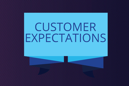 Word writing text Customer Expectations. Business concept for Benefits a Client Expect Surpass the needs and wants.