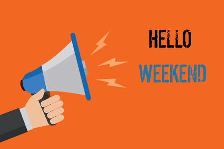 Conceptual hand writing showing Hello Weekend. Business photo text Getaway Adventure Friday Positivity Relaxation Invitation Man holding loudspeaker orange background message speaking loud Banque d'images