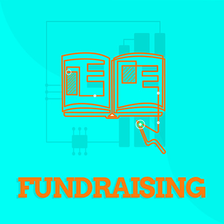 Text sign showing Fundraising. Conceptual photo Seeking of financial support for charity cause or enterprise.