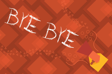 Conceptual hand writing showing Bye Bye. Business photo text Greeting for leaving Farewell See you soon Separation salute.