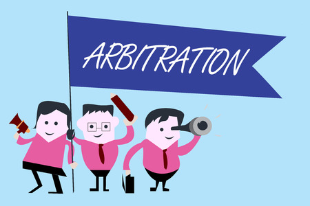 Writing note showing Arbitration. Business photo showcasing Use of an arbitrator to settle a dispute Mediation Negotiation.