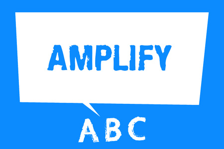 Text sign showing Amplify. Conceptual photo Make something bigger louder increase the volume using amplifier.