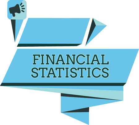 Handwriting text Financial Statistics. Concept meaning Comprehensive Set of Stock and Flow Data of a company. Stock fotó