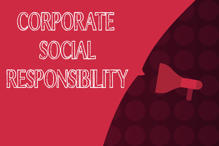 Word writing text Corporate Social Responsibility. Business concept for Internal corporate policy and Ethic strategy.