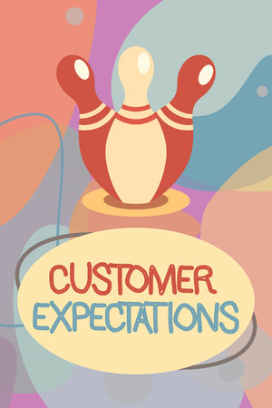 Conceptual hand writing showing Customer Expectations. Business photo text Benefits a Client Expect Surpass the needs and wants.