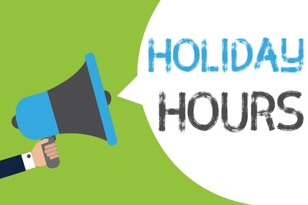 Text sign showing Holiday Hours. Conceptual photo Schedule 24 or 7 Half Day Today Last Minute Late Closing Man holding megaphone loudspeaker speech bubble message speaking loud Stock Photo