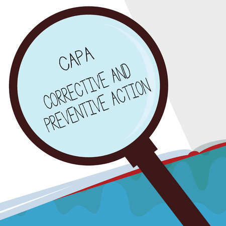 Handwriting text Capa Corrective And Preventive Action. Concept meaning Elimination of nonconformities.