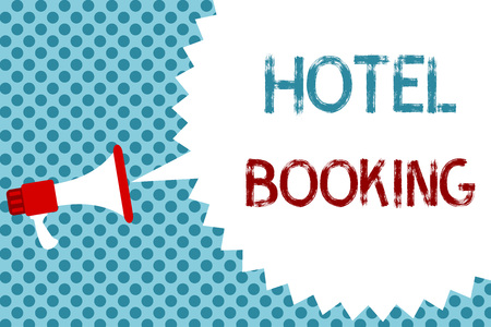Text sign showing Hotel Booking. Conceptual photo Online Reservations Presidential Suite De Luxe Hospitality Megaphone loudspeaker speech bubble message blue background halftone Imagens