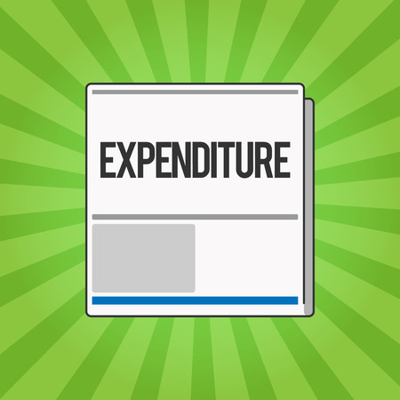 Handwriting text writing Expenditure. Concept meaning Action of spending funds amount of money spent Investment.