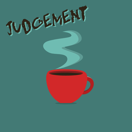 Conceptual hand writing showing Judgement. Business photo showcasing ability make considered decisions come to sensible conclusions. Stock Photo