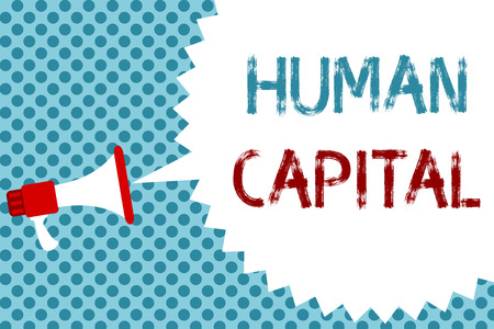 Text sign showing Human Capital. Conceptual photo Intangible Collective Resources Competence Capital Education Megaphone loudspeaker speech bubble message blue background halftone