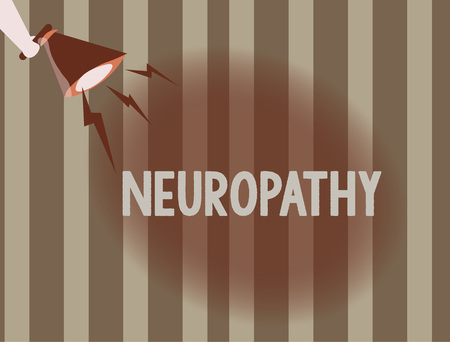 Text sign showing Neuropathy. Conceptual photo Malfunctions of the nerves Loss of sense in the hands and feet.