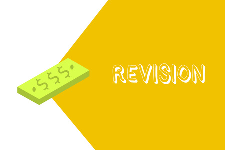 Writing note showing Revision. Business photo showcasing revised edition or form something action of revising correction.