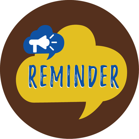 Handwriting text writing Reminder. Concept meaning thing that causes someone to remember something event or date.