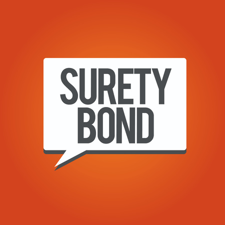 Writing note showing Surety Bond. Business photo showcasing Formal legally enforceable contract between three parties.