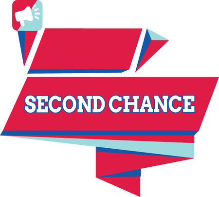 Text sign showing Second Chance. Conceptual photo Giving another shot Engaged again to business venture.