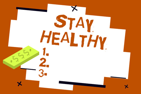 Writing note showing Stay Healthy. Business photo showcasing Keep balanced diet Sustain good physical condition and wellness.