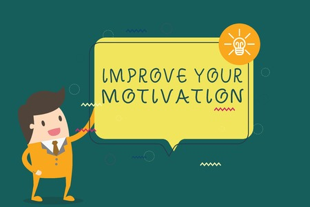 Writing note showing Improve Your Motivation. Business photo showcasing Boost your self drive Enhance Motives and Goals.