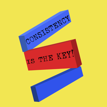 Word writing text Consistency Is The Key. Business concept for full Dedication to a Task a habit forming process.