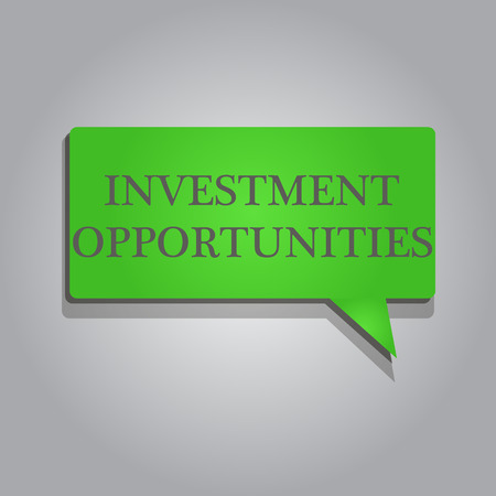 Writing note showing Investment Opportunities. Business photo showcasing a Purchase that has a chance to Gain Value.