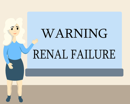 Writing note showing Warning Renal Failure. Business photo showcasing stop Filtering Excess Waste Acute Kidney malfunction.