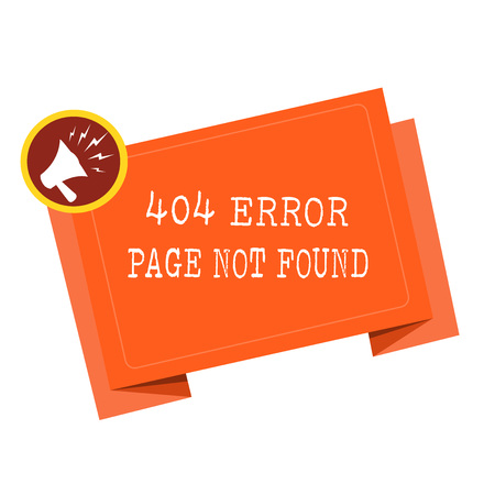 Word writing text 404 Error Page Not Found. Business concept for Webpage on Server has been Removed or Moved.