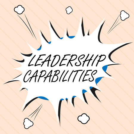 Word writing text Leadership Capabilities. Business concept for Set of Performance Expectations a Leader Competency.