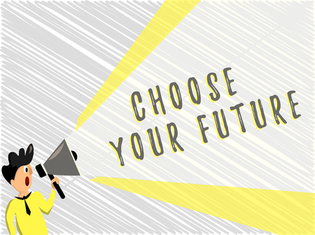 Word writing text Choose Your Future. Business concept for Choices make today will define the outcome of tomorrow. Stock Photo