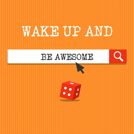 Handwriting text writing Wake Up And Be Awesome. Concept meaning Rise up and Shine Start the day Right and Bright. Reklamní fotografie