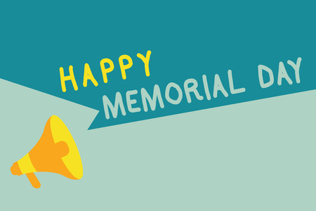 Handwriting text writing Happy Memorial Day. Concept meaning Honoring Remembering those who died in military service.
