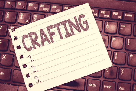 Handwriting text writing Crafting. Concept meaning activity or hobby of making decorative articles by hand using tools.