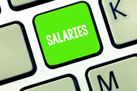 Text sign showing Salaries. Conceptual photo fixed regular payment typically paid on monthly basis period time.