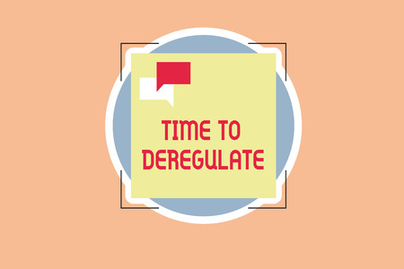 Writing note showing Time To Deregulate. Business photo showcasing government remove regulations in health care services.